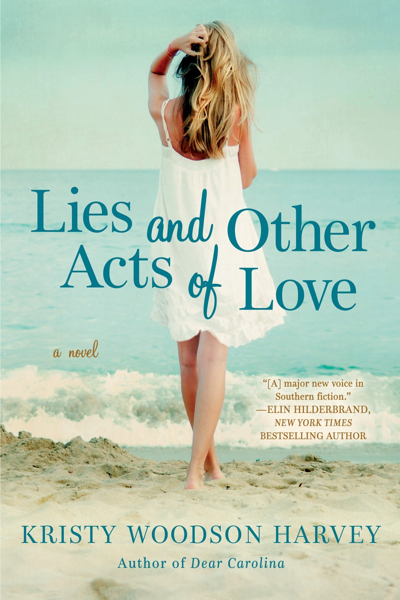 LIES AND OTHER ACTS OF LOVE cover art w.blurb